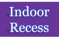 Indoor-Recess